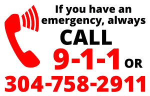Emergency call 911 or 304-758-2911
